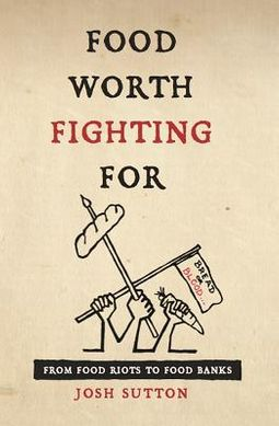 Food Worth Fighting for