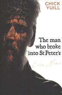 The Man Who Broke into St. Peters