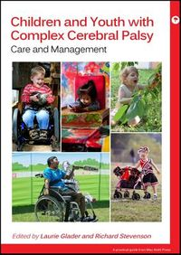 Children and Youth With Complex Cerebral Palsy