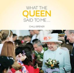 What the Queen Said to Me