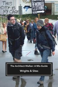 The Architect-Walker