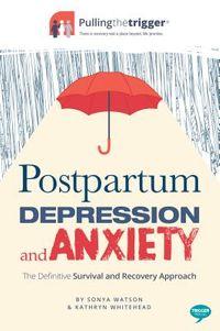 Postpartum Depression & Anxiety