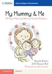 My Mummy & Me