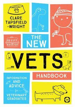 The New Vet's Handbook