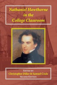Nathaniel Hawthorne in the College Classroom