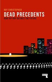 Dead Precedents