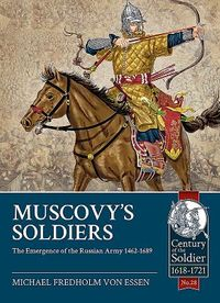 Muscovy's Soldiers