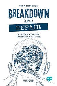 Breakdown and Repair