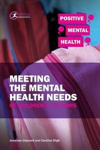 Understanding, Identifying & Meeting the Needs of Children 4-11 Years