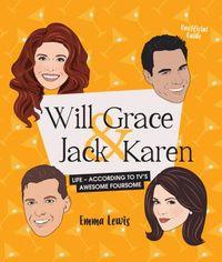 Will & Grace & Jack & Karen