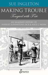 Making Trouble Tongued With Fire