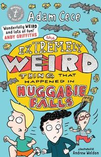The Extremely Weird Thing That Happened in Huggabie Falls