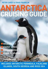Antarctica Cruising Guide