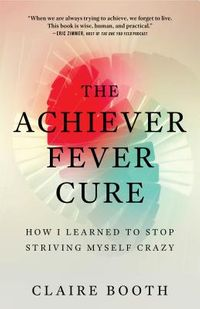 The Achiever Fever Cure