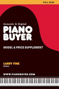 Acoustic & Digital Piano Buyer Model & Price Supplement Fall 2018