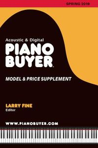 Acoustic & Digital Piano Buyer Model & Price Supplement, Spring 2019