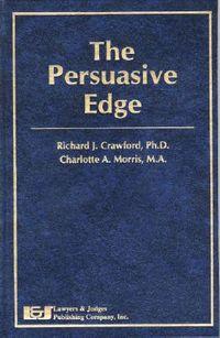 The Persuasive Edge