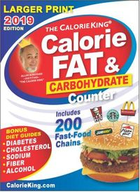 The CalorieKing Calorie, Fat & Carbohydrate Counter 2019