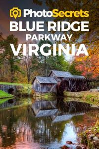 Photosecrets Blue Ridge Parkway Virginia