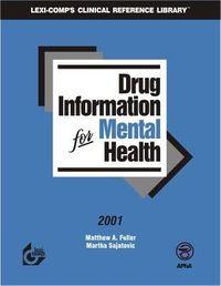 Drug Information for Mental Health 2001