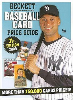 Beckett Baseball Card Price Guide 2009 by Beckett, James