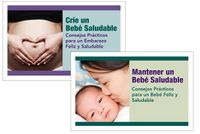 Crie un Bebe Salundable / Mantener un Bebe Salundable - Creating a Healthy Baby /Maintaining a Healthy Baby