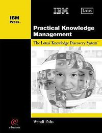 Practical Knowledge Management