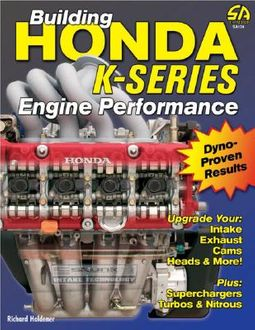 Building Honda K-Series Engine Performance