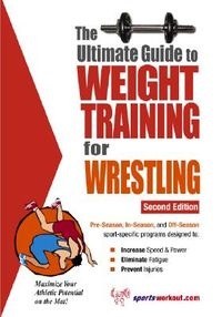 Ultimate Guide to Weight Training for Wrestling