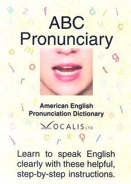Abc Pronunciary, American English Pronunciation Dictionary