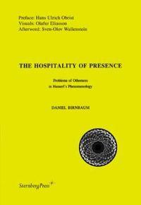 The Hospitality of Presence
