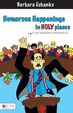 Humorous Happenings In Holy Places