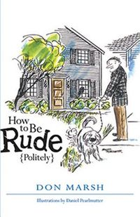 How to Be Rude {Politely}