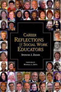 Career Reflections of Social Work Educators