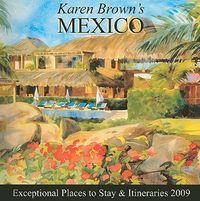 Karen Brown's 2009 Mexico