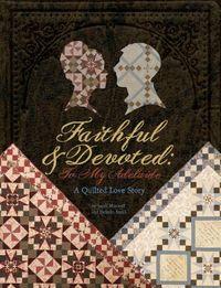 Faithful and Devoted