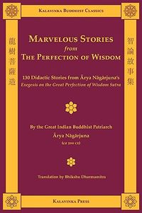 Marvelous Stories from the Perfection of Wisdom