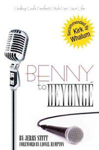 Benny to Beyonce'
