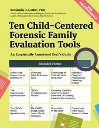 Ten Child-centered Forensic Family Evaluation Tools