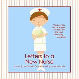 Letters to a New Nurse
