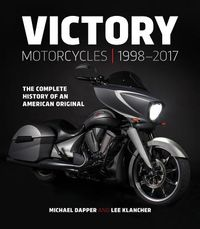 Victory Motorcycles 1998?2017