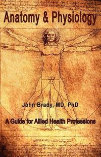 Anatomy and Physiology for Allied Health Professions
