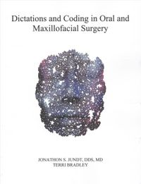 Dictations and Coding in Oral and Maxillofacial Surgery