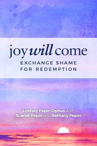Joy Will Come