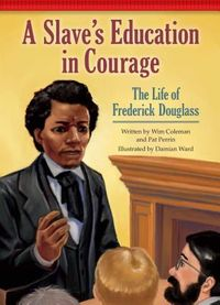 A Slave's Education in Courage
