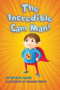 The Incredible Cam Man!