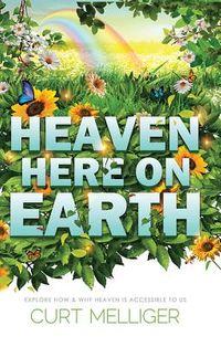 Heaven Here on Earth