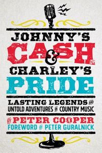Johnny's Cash and Charley's Pride