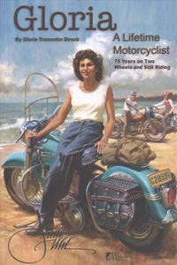 Gloria - A Lifetime Motorcyclist