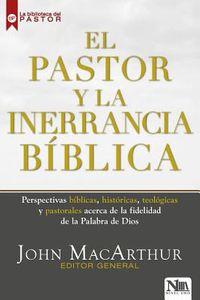 El pastor y la inerrancia b?blica/ The Pastor and Biblical Inerrancy